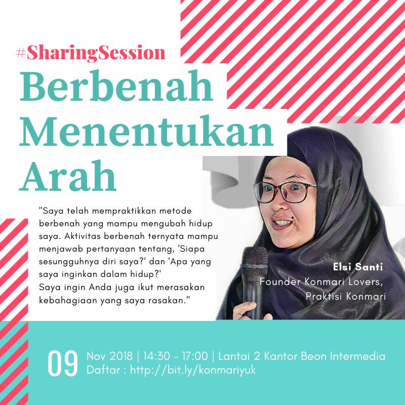 Sharing Session : Berbenah Menentukan Arah dengan Metode Konmari