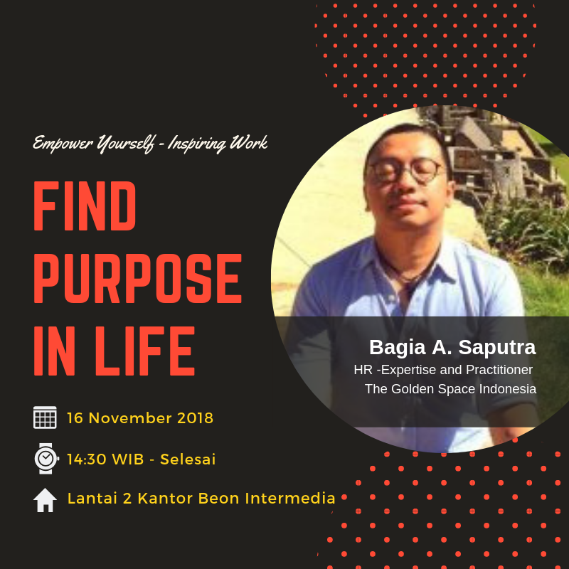 Sharing Session: Find Your Purpose -Inspiring and Positive Work