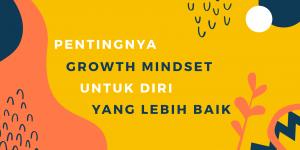 pentingnya-growth-mindset